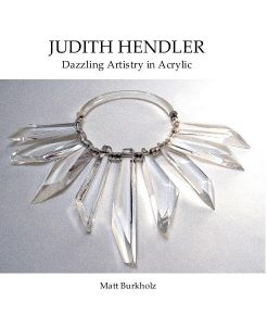 Judith Hendler: Dazzling Artistry in Acrylic by Matt Burkholz